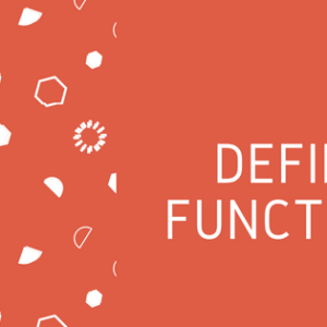 Defining Functions – Programming Simplified